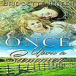 Once upon a Summer: A Western Lesbian Romance | Bridgette Jensen