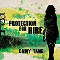 Protection for Hire: A Novel Audiobook by Camy Tang Narrated by Emily Durante