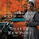 Meek and Mild (       UNABRIDGED) by Olivia Newport Narrated by Jamiee Draper