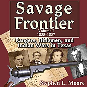 Savage Frontier, 1835-1837 Audiobook