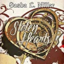Stolen Hearts Audiobook by Sasha L. Miller Narrated by Jeff Gelder