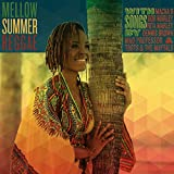 Mellow Summer Reggae with Songs by Macka B, Bob Marley, Rita Marley, Dennis Brown, Mad Professor & Toots & The Maytals