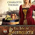 Das Erbe der Braumeisterin Audiobook by Charlotte Thomas Narrated by Rainer Fritzsche