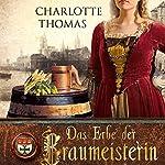Das Erbe der Braumeisterin | Charlotte Thomas