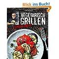 Vegetarisch Grillen: Gem�se rockt!
