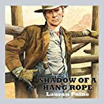 Shadow of a Hang Rope | Lauran Paine