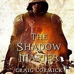 The Shadow Master | Craig Cormick