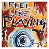 I Feel Like Playingby Ronnie Wood