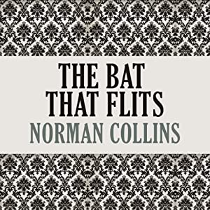 The Bat That Flits Audiobook
