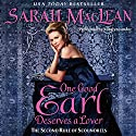 One Good Earl Deserves a Lover Audiobook by Sarah MacLean Narrated by Rosalyn Landor