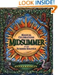 Midsummer: Magical Celebrations of th...