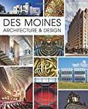 img - for Des Moines Architecture & Design book / textbook / text book