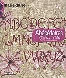 Thierry Lamarre Abécédaires à broder : Lettres & motifs