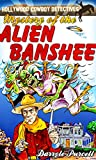 img - for Mystery of the Alien Banshee (The Hollywood Cowboy Detectives) book / textbook / text book