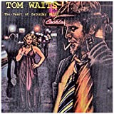 The Heart Of Saturday Nightby Tom Waits