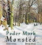Peder Mork M�nsted: 80 Realist Painti...