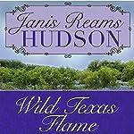 Wild Texas Flame | Janis Reams Hudson