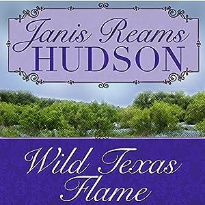 Wild Texas Flame Audiobook