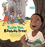 img - for Thank You, Baobab Tree!: Madagascar (Global Kids Storybooks) book / textbook / text book
