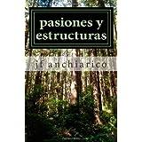 pasiones y estructuras