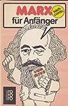Marx für Anfänger
