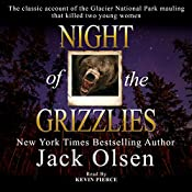 Night of the Grizzlies | [Jack Olsen]