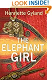 The Elephant Girl (Choc Lit) (Twist in the Tale Book 2)