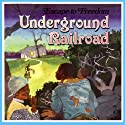 Underground Railroad: Escape to Freedom (       UNABRIDGED) by Janus Adams Narrated by Janus Adams, Rosemarie Byrd, Rex Ellis, Bridgette Jackson, Robert Northern, Daryl Roach, Hattie Winston