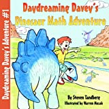 img - for Daydreaming Davey's Dinosaur Math Adventure book / textbook / text book