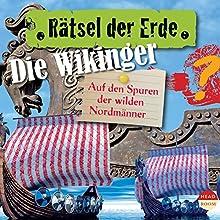 Die Wikinger: Auf den Spuren der wilden Nordmänner(Rätsel der Erde) Hörbuch von Theresia Singer Gesprochen von: Alexander Emmerich
