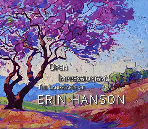 ^-^Read Online: Open-Impressionism: The Landscapes Of Erin