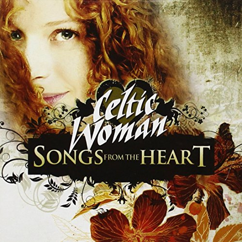 Celtic Woman - Decade. The Songs, The Show, The Traditions, The Classics - Zortam Music
