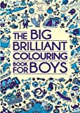 Various Authors The Big Brilliant Colouring Book For Boys (Buster Activity)