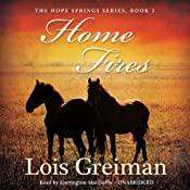 Home Fires: A Hope Springs Novel, Book 2 | Lois Greiman