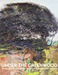 Under the Greenwood: Picturing the Br...