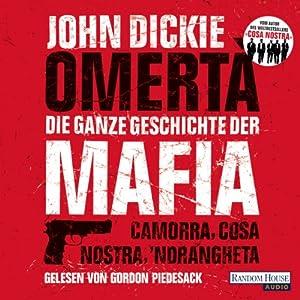 Omertà - Die ganze Geschichte der Mafia Hörbuch