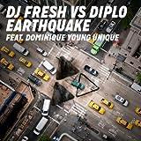 Earthquake (DJ Fresh vs. Diplo) [Explicit]