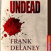 Undead | [Frank Delaney]