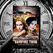 Vampire Twin, Kiera Hudson & Samantha Carter: Pushed Series, Book 1 | Tim O'Rourke