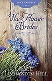The Flower Brides (Love Endures)