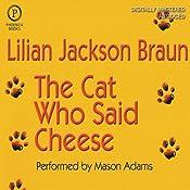 The Cat Who Said Cheese | [Lilian Jackson Braun]