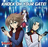 小野正利「KNOCK ON YOUR GATE!」