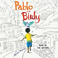 Pablo and Birdy Audiobook by Alison McGhee Narrated by Alison McGhee