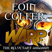 W. A. R. P. The Reluctant Assassin | [Eoin Colfer]