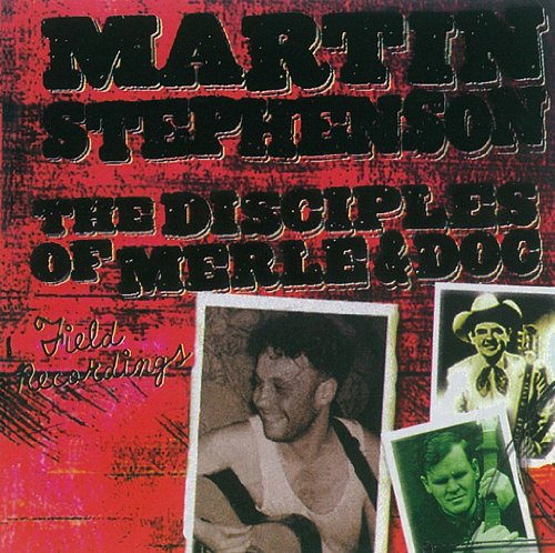 the-disciples-of-merle-and-doc-compiled-by-martin-stephenson