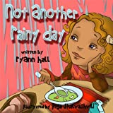 img - for Not Another Rainy Day book / textbook / text book