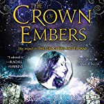 The Crown of Embers: Fire and Thorns, Book 2 | Rae Carson