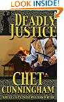 Deadly Justice (Mr. Justice Series Bo...