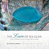 The Lure of Sea Glass: Our Connection to Nature's Gems