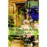 The London Affair ~ Susan Lute
